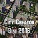 City Creator Simulation 2017 by MustSoft