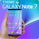 Theme for Samsung Galaxy Note7 by Best for Phone