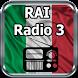 RAI Radio 3 Italia Online Gratis by appfenix