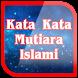 Kata Mutiara Islami Bijak by New Start Studio