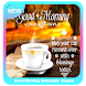 Good Morning messages images by Mobileapps Studio
