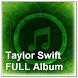 Taylor Swift FULL Album by zyan_app