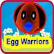 Egg Warriors by Vaibhav mishra