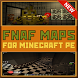 Maps FNAF for Minecraft Pe by Arizona Software