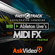 FastTrack™ For Live MIDI FX by AskVideo.com