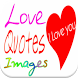 Love Quotes Images for Share by Chujai Solution