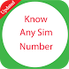 Know Any Sim Number by RondniApps
