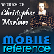 Works of Christopher Marlowe by MobileReference