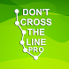 Don't Cross The Line Pro by DigitalHouse