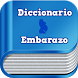 Diccionario del Embarazo by Trucos, Dietas, Maquillaje y Embarazo para todos