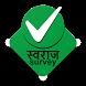 Swaraj Survey by Tech4Planet Solutions Pvt. Ltd.