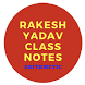 RAKESH YADAV SIR'S CLASS NOTE PART 2 by jharkhand gk