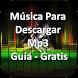 Musica para descargar mp3 gratis - guía by GUALMISHCO