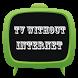 Offline Tv Simulator by RondniApps