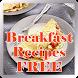 Breakfast Recipes FREE by TrijayaMedia