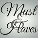 Must And Haves by Apptuse.com
