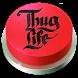 I Am The One Button LITE - Botonera Thug Life by Programalab