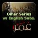 Omar Series -English Subtitles by choudh99