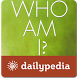 Who Am I Daily by Dailypedia