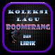 Koleksi Boomerang Lagu & Lirik by Cindy Shintya Morganz
