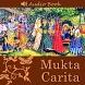 Mukta Carita - Audio Book by www.iskcondesiretree.com