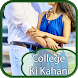 College Ki Kahaniya by After11