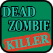 Dead Zombie Killer by GYNetwork