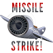 Missile Strike! by Budds Inc.