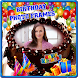 Happy Birthday Photo Frames by Beautiful Photo Editor Frames