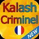 Ecoutez Kalash Criminel 2017