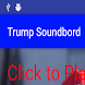 Donald Trump Soundboard by Will Fisher