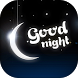 Good Night Greetings by Mudi Rodz