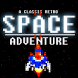 CLASSIC RETRO SPACE ADVENTURE by Manish Labs