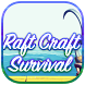 Survival Raft Craft - Game ! by Mumbais Games