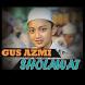 Gus Azmi Sholawat Full Offline by Roy app