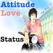 Attitude Love Status by itsVibrant