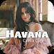 Havana - Camila Cabello Music & Lyrics by PiercePink