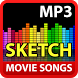 Sketch Movie Songs by izzaapp