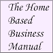 The Home Based Business Manual by The Optimate