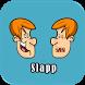 Slapp Slap it !! by Almaksoft