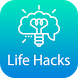 Life Hacks - Life Tips by Life Hacks.