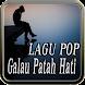 Lagu Pop Galau Patah Hati by Wong An