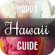 HAPPY HAWAII GUIDE: FULL VER by Smotion