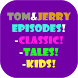 Tom And Jerry Episodes! by Toonatic Apps