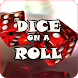Dice On A Roll by GreedyGame Media