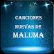Canciones Nuevas de Maluma by BlueRiverMob