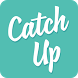 CatchUp by Less Than 3 Studios