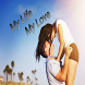 My Life <'-'> My Love by All In One Apps