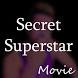 Movie Secret Superstar by VijayeINC