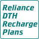 Reliance Dth Recharge Plans by Appstop